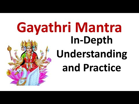 Gayathri Mantra - In-depth Understanding and Practice
