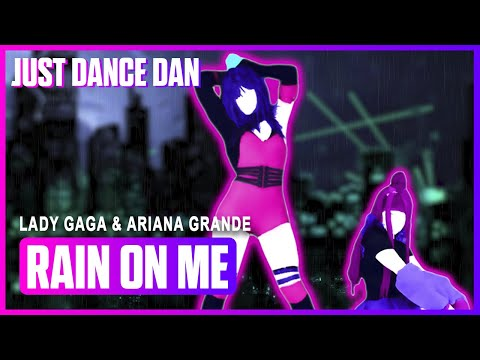 Rain On Me - Lady Gaga & Ariana Grande   Just Dance 2020   Fanmade