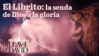 El Librito: la senda de Dios a la gloria