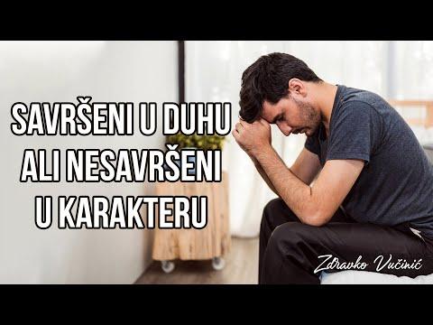 Zdravko Vučinić: Savršeni u duhu, ali nesavršeni u karakteru