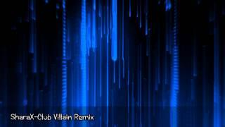 [YFM Remix] SharaX - Club Villain