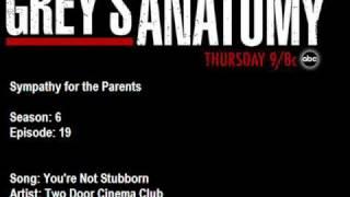 Two Door Cinema Club- You're not Stubborn