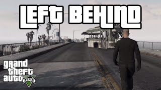 Left Behind | GTA 5 Mini Movie