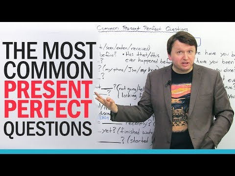 21 Common Present Perfect Questions in English