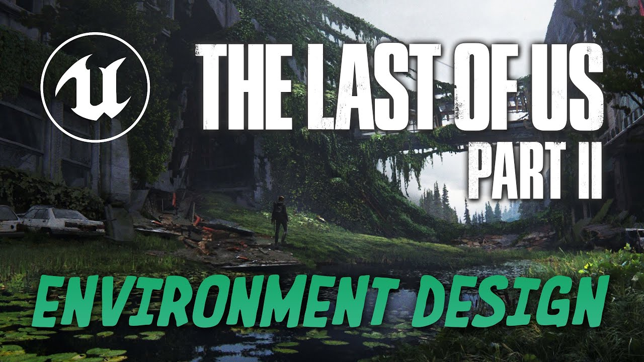 Rediffusion du live : Découverte des créations The Last Of Us 2 - Concours sur Unreal Engine