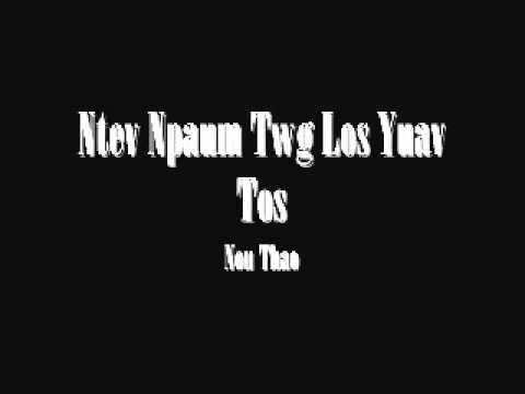 Nou Thao - Ntev Npaum Twg Los Yuav Tos