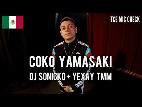 Coko Yamasaki x DJ Sonicko x Yexay TMM - Con Menos Hago Mas / Back On Track [ TCE Mic Check ]