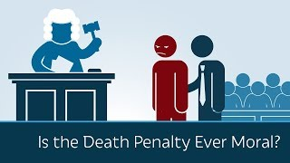 Is the Death Penalty Ever Moral?