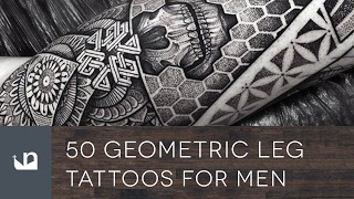 50 Geometric Leg Tattoos For Men