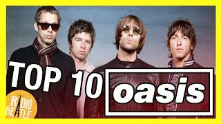 TOP 10 Canciones de OASIS | Radio-Beatle