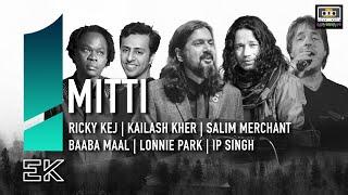 Mitti || Ek || Ricky Kej || Kailash Kher || Salim Merchant || Baaba