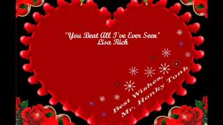 You Beat All I've Ever Seen Lisa Rich