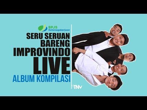 IMPROVINDOLIVE | EPS.ALBUM KOMPILASI I SERU-SERUAN BARENG IMPROVINDO LIVE
