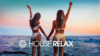 House Relax 2019 (New and Best Deep House Music | Chill Out Mix #17)