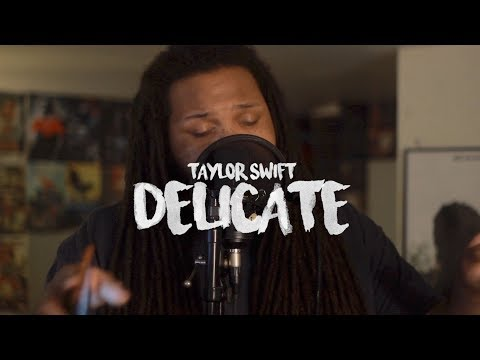 Taylor Swift - Delicate (Kid Travis Cover)