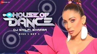 9XM House Of Dance - DJ Shilpi Sharma | Disc 1 - Set 1