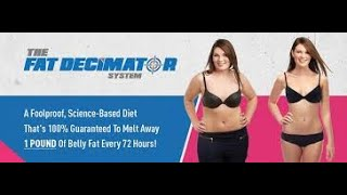 Best fat decimator Review AND Bonus