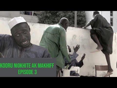 Kooru Niokhite ak Makhiff – Episode 3 avec Modou Mbaye et Saf Nanekh
