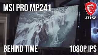 MSI PRO MP241 Review Behind time