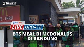 Viral BTS Meal di McDonalds di Bandung, akibatkan Kerumunan karena Banyak yang Pesan