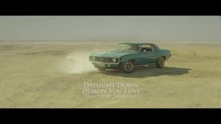 Daylight Down - Demon You Love - Official Video