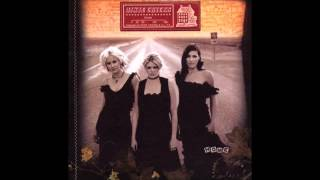 More Love - Dixie Chicks