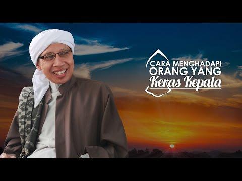 Video Buya Yahya Menjawab - Cara Menghadapi Orang Yang Keras Kepala