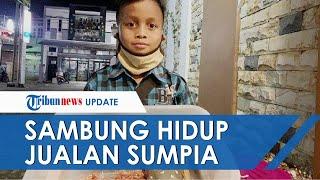 Orangtuanya Cerai, Bocah 9 Tahun Asal Klaten Sambung Hidup Jualan Sumpia sampai Solo & Yogyakarta