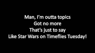 Timeflies - Imma Star Lyrics