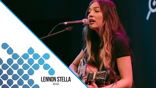 Lennon Stella   Bad (Live 95.5)