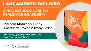 """Lançamento do livro """"Cinco Estudos sobre a Realidade Brasileira"""""""