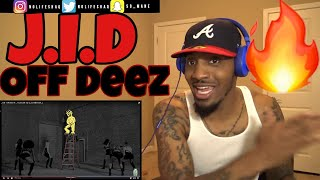 This Is Why J. Cole Is My Favorite Rapper!!!   J.I.D   Off Deez Ft. J. Cole   REACTION
