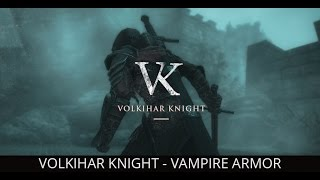 BLOOD AND HONOR - Skyrim mods - Volkihar Knight - Vampire Armor (Special Edition | PC | XBOX One)