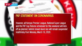 FKF suspends leagues in Kenya due to coronavirus | SCORELINE