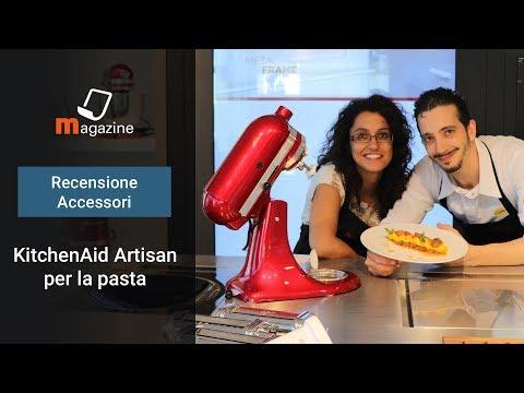 Recensione accessori Robot da cucina KitchenAid Artisan - Puntata 1