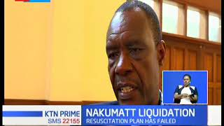 Creditors vote to liquidate Nakumatt after failed attempt to revive the company