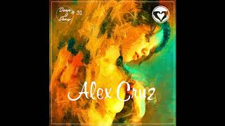 Alex Cruz - Deep & Sexy Podcast #31 (From Medellin With Love)