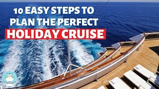 Inside Tips To Plan the Perfect Holiday Cruise!