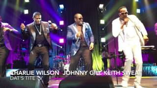 Charlie Wilson, Johnny Gill, Keith Sweat