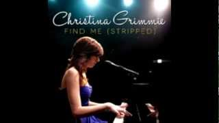 Christina Grimmie -  Find  Me (Stripped)
