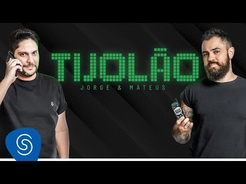 Jorge Amp Mateus TijolÃo Vídeo Oficial