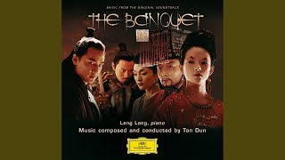 Tan Dun: The Banquet - 16. Lady in Red