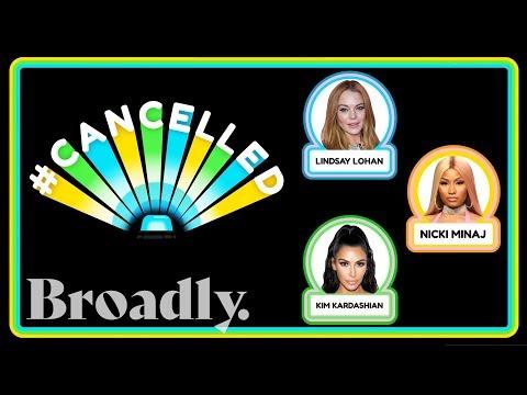 Why Lindsay Lohan, Nicki Minaj, and Kim Kardashian Should Probably Be Cancelled