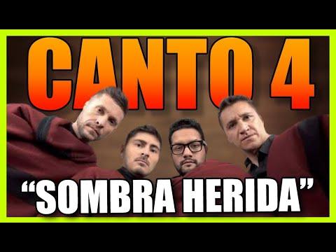 CANTO 4 - SOMBRA HERIDA