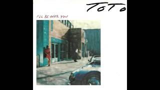 Toto - I'll Be Over You (1986) HQ