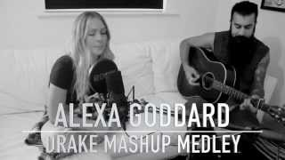 Mashup Medley / Hotline Bling - Alexa Goddard (Video)
