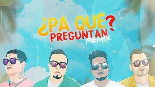 Video ¿Pa' Qué Preguntan? (Remix) de Alex Zurdo feat. Funky, Redimi2 y Alejandro