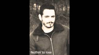 Nothin To Lose (Josh Gracin) Cover by Francis Greenwood