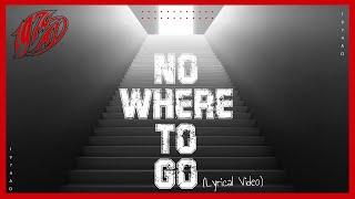 1974 AD - No Where To Go (Lyrics Video)
