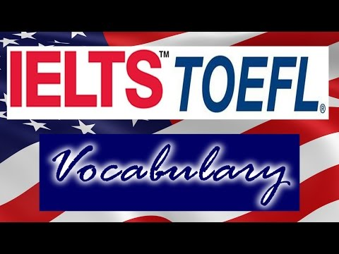 #IELTS/TOEFL ENGLISH Vocabulary Part-1